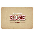 welcome to rome vector image