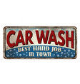 car wash vintage rusty metal sign vector image