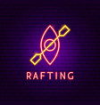 rafting neon label vector image