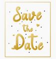 save date with gold lettering for invitation d vector image