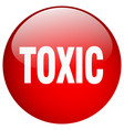 toxic red round gel isolated push button vector image vector image