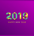inscription happy new year 2019 on purple vector image vector image