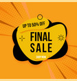 yellow and black final sale banner up to 70 off vector image vector image