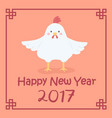chinese new year 2017 cute chicken rooster zodiac vector image