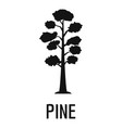 pine tree icon simple black style vector image vector image