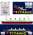 titanic 100 years anniversary vector image vector image