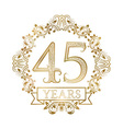 Golden emblem of forty fifth years anniversary in vector image vector image