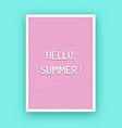 hello summer letterboard vector image