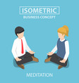 isometric businessman doing yoga in lotus pose vector image