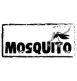 Sign saying mosquito in black color vector image vector image