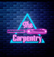 vintage carpenter emblem glowing neon sign on vector image