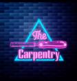 vintage carpenter emblem glowing neon sign vector image