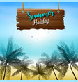 summer holiday background with a wooden sign vector image vector image
