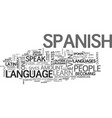 why learn spanish text word cloud concept vector image vector image