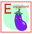cartoon alphabet flashcard e is for eggplant flat vector image