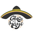 cinco de mayo black sombrero hat and lettering vector image vector image
