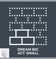 dream big act small vector image