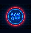 neon 50 off text banner night sign vector image vector image