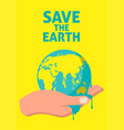 save earth poster vector image