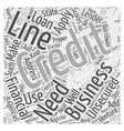 Unsecured Business Line of Credit Word Cloud vector image vector image