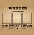 wanted cowboy poster paper vintage texture vector image vector image