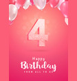 celebrating 4 years birthday 3d vector image