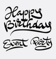 happy birthday and party hand written typography vector image vector image