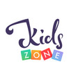 kids zone playful lettering logo composition vector image