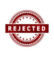 rejected stamp icon sign vector image