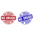grunge no drugs exclamation scratched round stamps vector image vector image