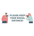 keep social distance poster template vector image