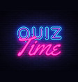 quiz time neon sign quiz pub design vector image vector image