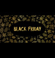 black friday gold foil leaves hand drawn vector image
