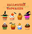 set of cute happy halloween cupcakes on orange vector image