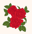 red roses flowers and leaves in vintage style vector image vector image