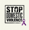 stop domestic violence stamp creative vector image vector image