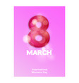 8 march international womens day happy mothers vector image vector image