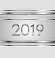 new year tech silver 2019 abstract background vector image vector image