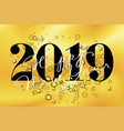 2019 new year with bubbles vector image