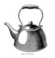 vintage tea kettle hand draw engraving black and vector image