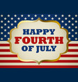 fourth of july symbol vector image vector image