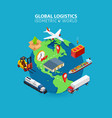 global logistics cargo delivery flat 3d isometric vector image vector image