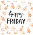 happy friday lettering vector image vector image
