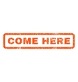 Come Here Rubber Stamp vector image vector image
