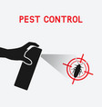 hand with spray extermination of cockroaches vector image