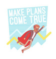make plans come true lineart concept vector image