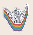 surfer shaka hand gesture sign vintage styled vector image