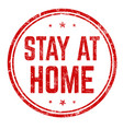 stay at home grunge rubber stamp vector image