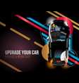 upgrade your car night background vector image vector image