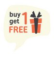 buy one get one for free label vector image vector image